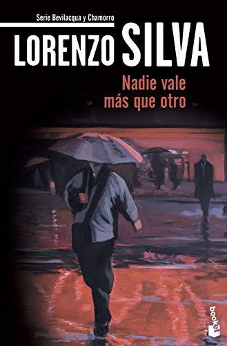 Nadie vale mas que otro (Spanish Edition): Lorenzo Silva