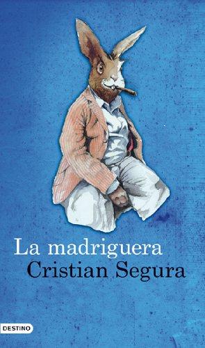 La madriguera: Cristian Segura