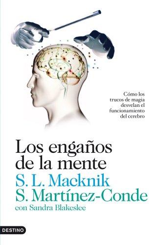 9788423345076: Los engaños de la mente: Cómo los trucos de magia desvelan el funcionamiento del cerebro (Imago Mundi)