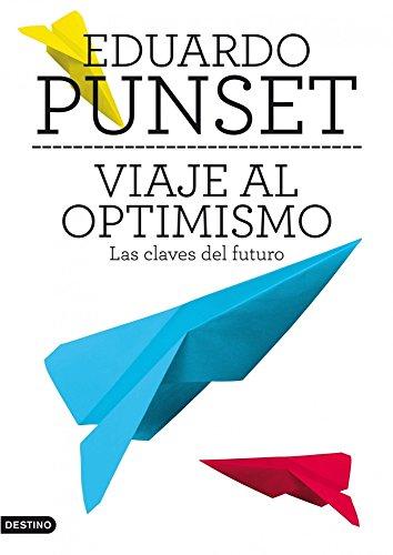 9788423345663: Viaje al optimismo: Las claves del futuro (Imago Mundi)