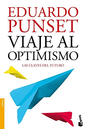 9788423346325: Viaje al optimismo (Divulgación. Ciencia)
