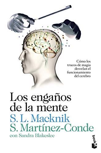 9788423346356: Los engaños de la mente: Cómo los trucos de magia desvelan el funcionamiento del cerebro (Divulgación. Ciencia)