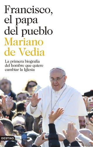 Francisco, el papa del pueblo (Paperback): Mariano de Vedia