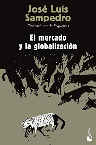 9788423346844: El mercado y la globalización (Divulgación. Actualidad)