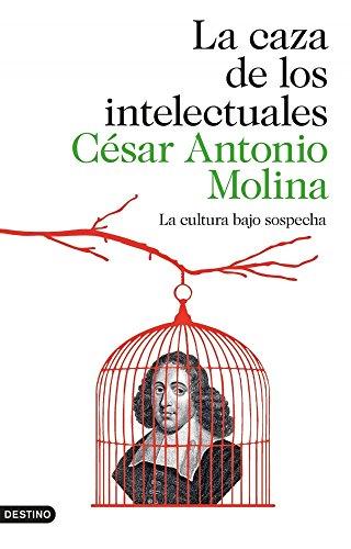 9788423347971: La caza de los intelectuales