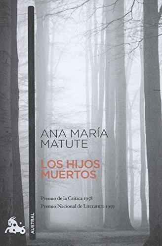 Los hijos muertos (Spanish Edition): María, Matute Ana