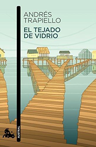 EL TEJADO DE VIDRIO: ANDRES TRAPIELLO
