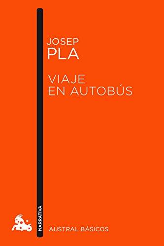 Viaje en autobús (Paperback): Josep Plá