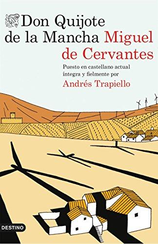 9788423349647: Don Quijote de la Mancha: Puesto en castellano actual íntegra y fielmente por Andrés Trapiello (Áncora & Delfin)