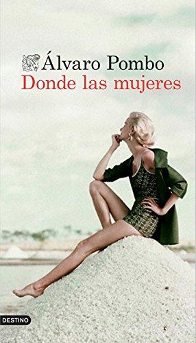9788423349883: Donde las mujeres (Áncora & Delfin)