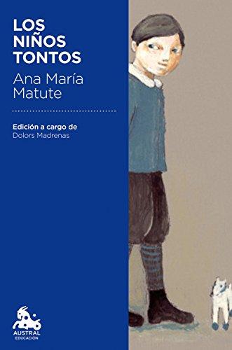 9788423351121: Los niños tontos: Edición a cargo de Dolors Madrenas (Austral Educación)