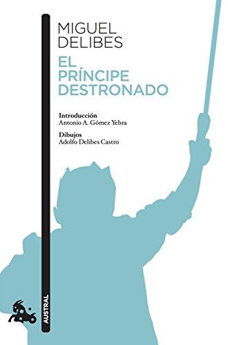 9788423353538: El príncipe destronado (Contemporánea)