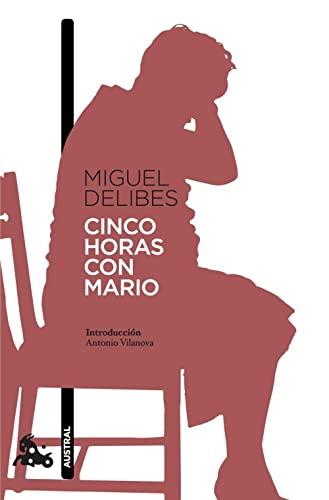 Cinco horas con Mario: Delibes Miguel