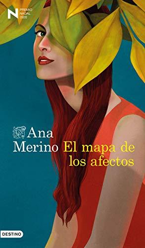 9788423356935: El mapa de los afectos: Premio Nadal de Novela 2020 (Áncora & Delfin)