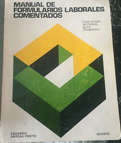 9788423405251: Manual de formularios laborales comentados: (sobre el texto del Estatuto de los trabajadores) (Spanish Edition)