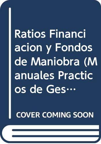 9788423405343: Ratios Financiacion y Fondos de Maniobra (Manuales Practicos de Gestion de Empresas)