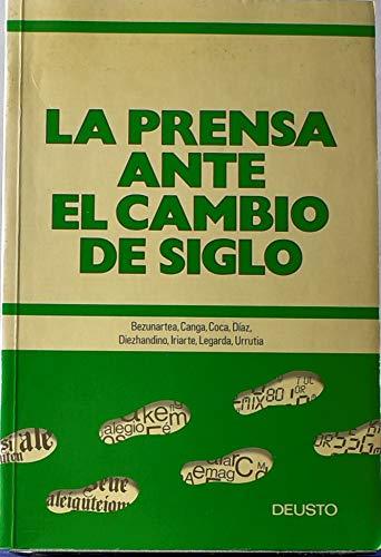 9788423407347: La Prensa Ante El Cambio del Siglo (Spanish Edition)