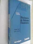 Spanish-English/English-Spanish Financial Reporting Dictionary: Diccionario de Informes: Coopers & Lybrand;