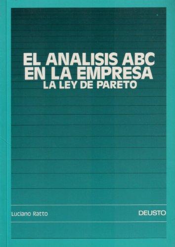 EL ANÁLISIS ABC EN LA EMPRESA. LA LEY DEL PARETO: LUCIANO RATTO