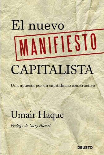 9788423409501: El nuevo manifiesto capitalista: Una apuesta por un capitalismo constructivo