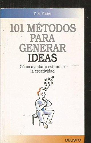 9788423410699: 101 Metodos Para Generar Ideas - 2b: Edicion (Spanish Edition)