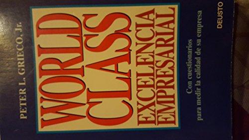 9788423411498: WORLD CLASS.EXCELENCIA EMPRESARIAL