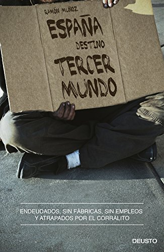 9788423413140: España, Destino Tercer Mundo (Economia (deusto))