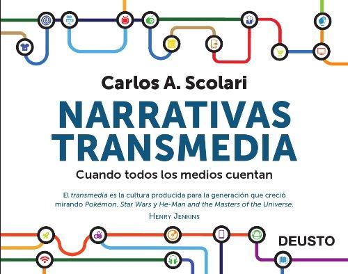 9788423413362: Narrativas transmedia: Cuando todos los medios cuentan (Sin colección)