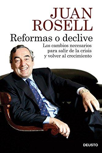 9788423414048: Reformas o declive: Los cambios necesarios para salir de la crisis y volver al crecimiento (Sin colección)