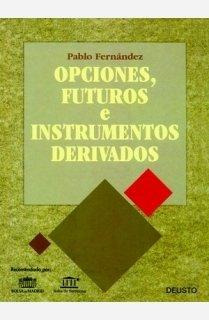 9788423414345: Opciones, futuros e instrumentos derivados