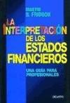 Interpretacion de Los Estados Financieros, L (Spanish Edition) (8423414604) by Fridson, Martin S.