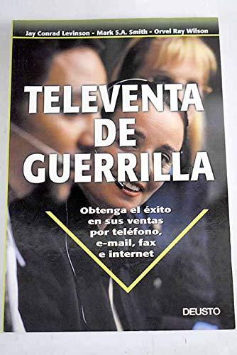 Televenta de Guerrilla / Guerrilla Telemarketing (Spanish Edition): Jay Conrad Levinson