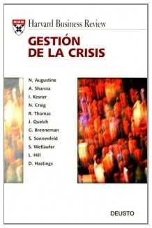 Gestión de la crisis (Harvard Business Review) (Spanish Edition) (9788423418206) by AA. VV.
