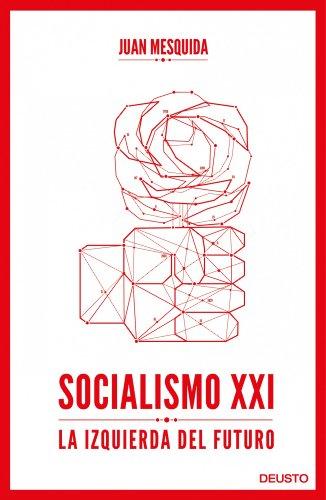 9788423418244: Socialismo XXI