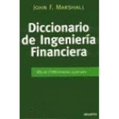9788423418411: Diccionario de ingenieria financiera
