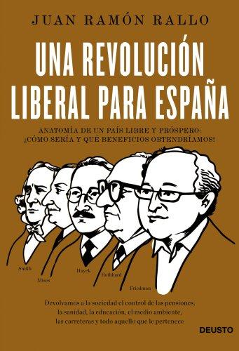 9788423418534: Una revolución liberal para España