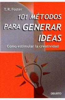 9788423419661: 101 Metodos para Generar Ideas