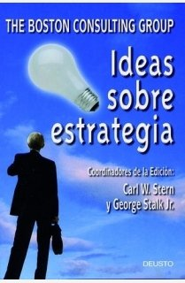 9788423420032: Ideas sobre estrategia: The Boston Consulting Group (MANAGEMENT)