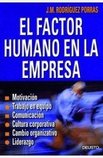 9788423420247: El factor humano en la empresa