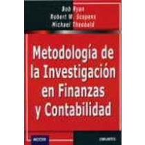METODOLOGIA DE LA INVESTIGACION EN FINANZAS Y CONTABILIDAD (9788423421473) by BOB RYAN