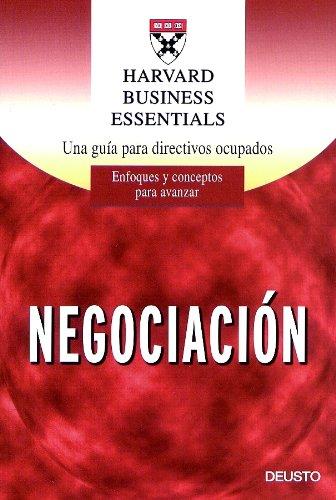 9788423421480: Harvard Business Essentials: Negociacion