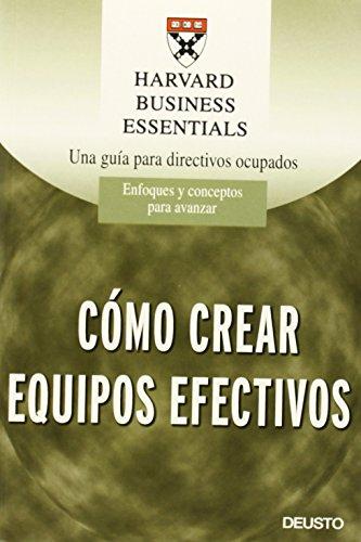 9788423422371: Harvard Business Essentials: Cómo crear equipos efectivos