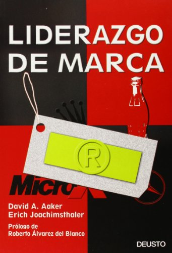 Liderazgo de marca (MARKETING Y VENTAS) (Spanish Edition) (9788423422883) by Aaker, David; Joachimsthaler, Erich