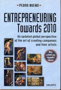 Entrepreneuring towards 2010: an updated perspective of: Pedro Nueno