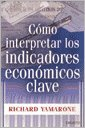 9788423423408: COMO INTERPRETAR LOS INDICADORES ECONOMICAS CLAVE.