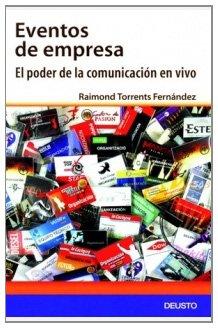 9788423423521: EVENTOS DE EMPRESA EL PODER DE LA COMUNICACION EN VIVO