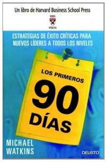9788423423552: Los Primeros 90 Dias (Spanish Edition)