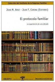9788423424672: El protocolo familiar