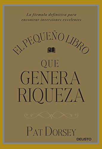 9788423424887: El pequeño libro que genera riqueza: La fórmula definitiva para encontrar inversiones excelentes (Sin colección)