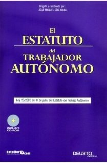 El estatuto del trabajador autónomo +CD-ROM,: Díaz-Arias Pérez, José